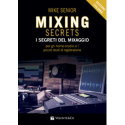I segretidel Mixaggio - Mike Senior - Edizione Italiana - Volontè&Co